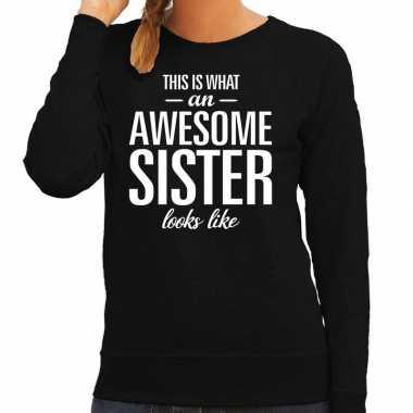 Awesome sister zus cadeau trui zwart dames