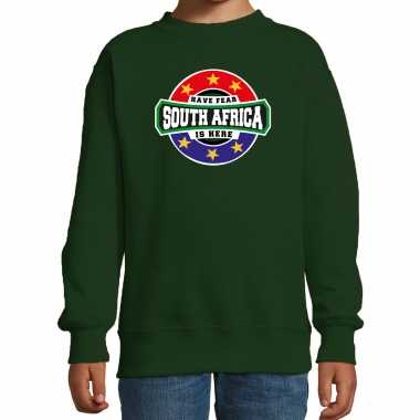 Have fear south africa is here zuid afrika supporter sweater groen kids