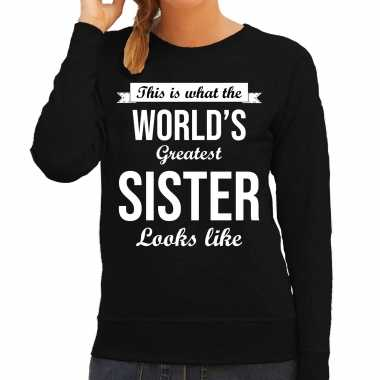 Worlds greatest sister zus cadeau sweater zwart dames